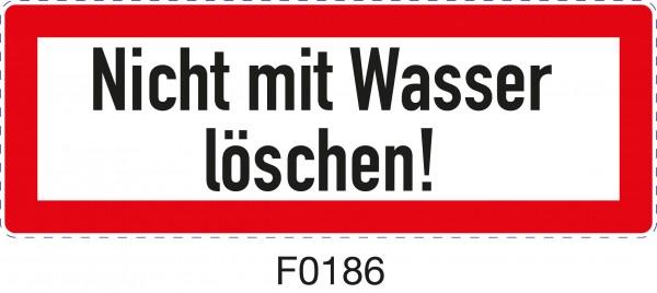 ISO 4066 - F0186 - Nicht mit Wasser löschen!